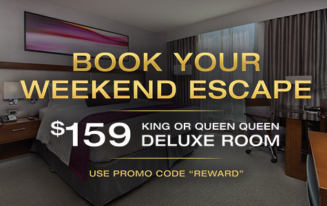 Book your weekend escape. $159 king or queen deluxe room. User promo code 'REWARD'