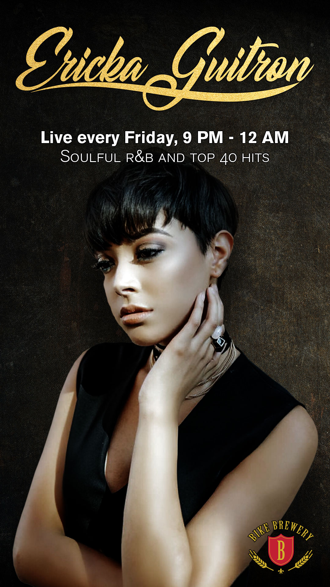 Ericka Guitron live every Friday, 8:30pm - 12:30am. Soulful R&B and top 40 hits