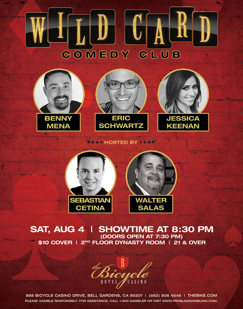 Wild Card Comedy Club Benny Mena Eric Schwartz Jessica Keenan Hosted by Sebastian Cetina and Walter Salas Saturday August 4 | Showtime at 830PM ( Doors ...  sc 1 st  The Bicycle Casino & Wild Card Comedy Club - The Bicycle Hotel u0026 Casino